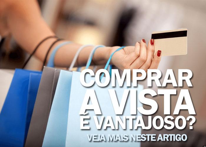Será que as compras a vista são realmente vantajosas? Veja mais sobre isso neste aqui.