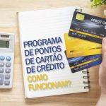 Entenda neste artigo algumas informações sobre o que é o programa de pontos de um cartão de crédito