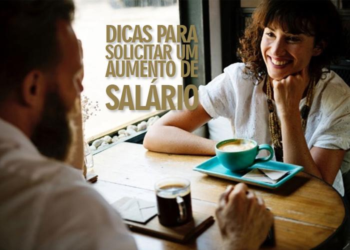 Você sabe como pode pedir um Aumento de Salário? Veja algumas dicas.