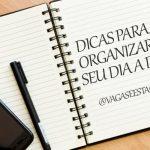 Conheça neste artigo algumas dicas de como organizar seu dia-a-dia e ganhar mais eficiência no trabalho