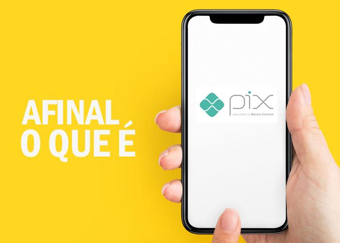 O que afinal é o Pix? Veja mais sobre essa nova ferramenta neste artigo.
